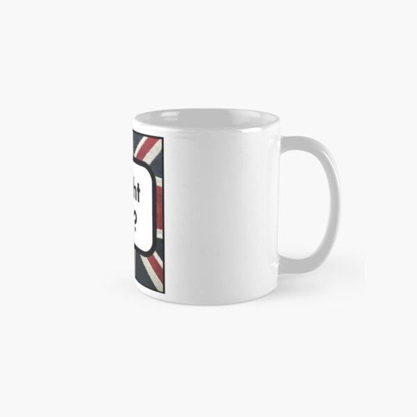 ALright Bab? Classic Mug