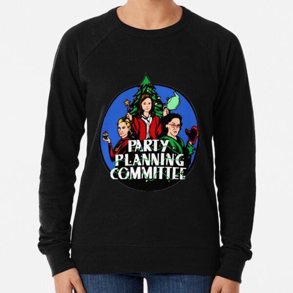 Party Planning Committee T-shirt Lightweight Sweatshirt