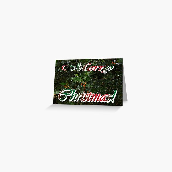Merry Christmas! Holly and ivy card. Greeting Card