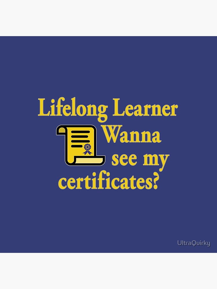 Lifelong Learner. by UltraQuirky