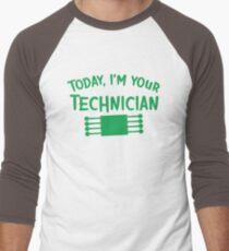 Today I'm your technician Men's Baseball ¾ T-Shirt