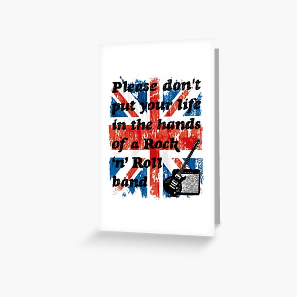 Please don't put your life in the hands of a Rock 'n' Roll band | Oasis | Lyrics | Union Jack Greeting Card