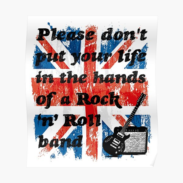 Please don't put your life in the hands of a Rock 'n' Roll band | Oasis | Lyrics | Union Jack Poster