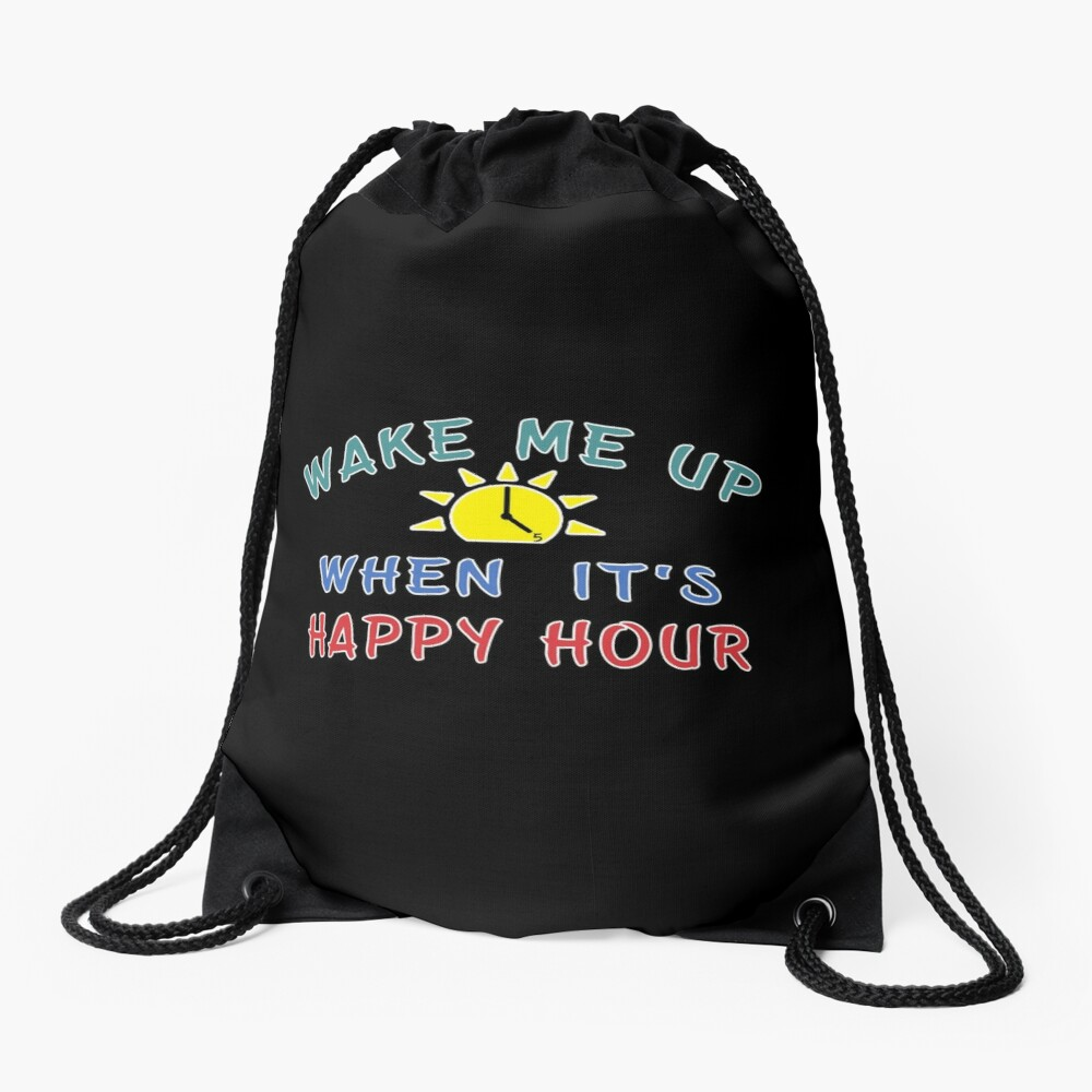 Happy Hour funny Alcohol Craft Beer drinkers gift. Drawstring Bag