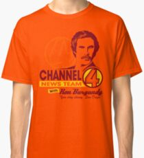 Channel 4 News Team with Ron Burgundy! Classic T-Shirt