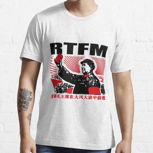 Mao RTFM 2 Essential T-Shirt