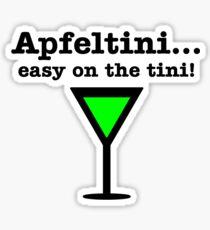 Apfeltini... Easy on the tini! Sticker