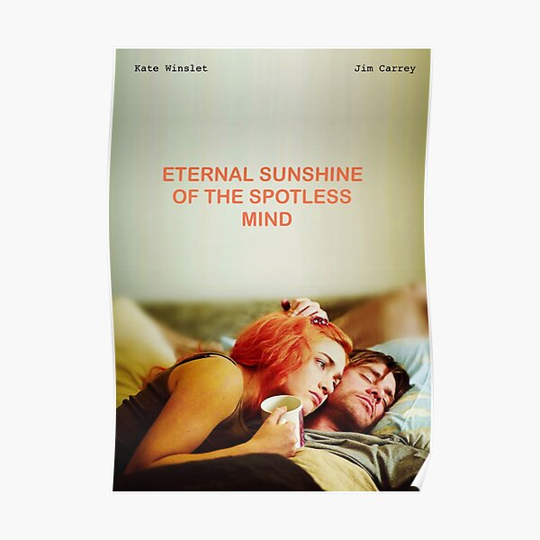 eternal sunshine of the spotless mind poster Poster
