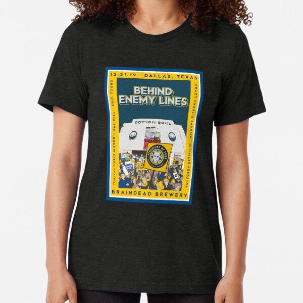 Behind Enemy Lines Tri-blend T-Shirt