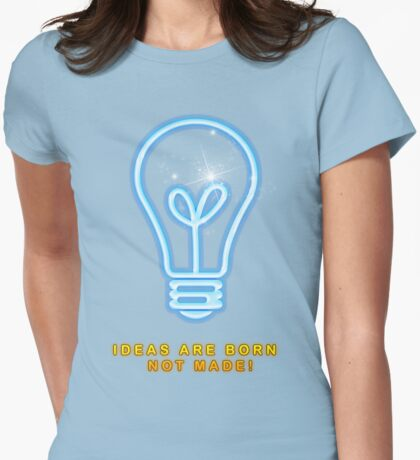 Ideas Are Born T-Shirt