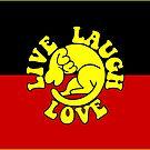 Live. Laugh. Love. by Beautifultd