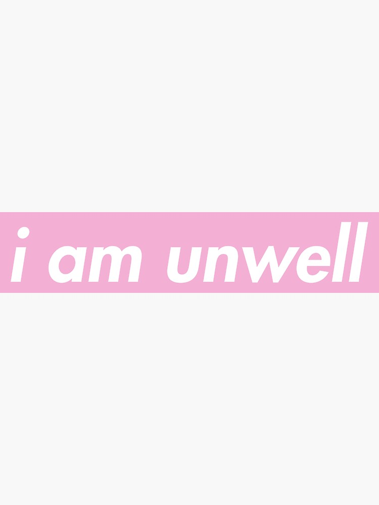 I Am Unwell Call Her Daddy Gang Supreme Slogan by scstickerstore