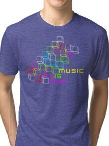Music Is Life Tri-blend T-Shirt