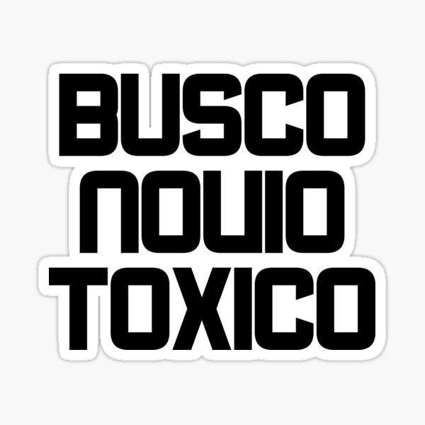 BUSCO NOVIO TOXICO  Pegatina