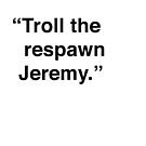 Kimmy | Troll The Respawn, Jeremy by meandthemoon