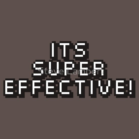 TShirtGifter presents: Its Super Effective (Pokemon)