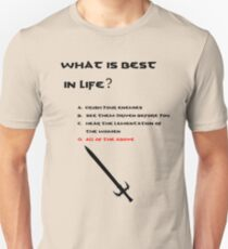 Conan the Barbarian What is best in life? T-Shirt