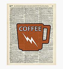 Kitchen Art - Power Coffee Caffeine Photographic Print
