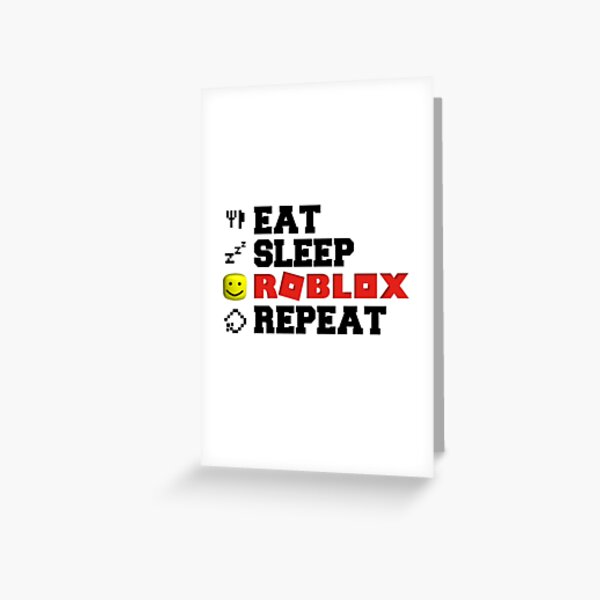 Eat Sleep Roblox Repeat Tarjetas de felicitación