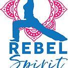 Rebel Spirit Yoga Studio by Claire Kingsley