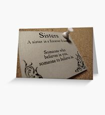 Sisters Forever  Greeting Card