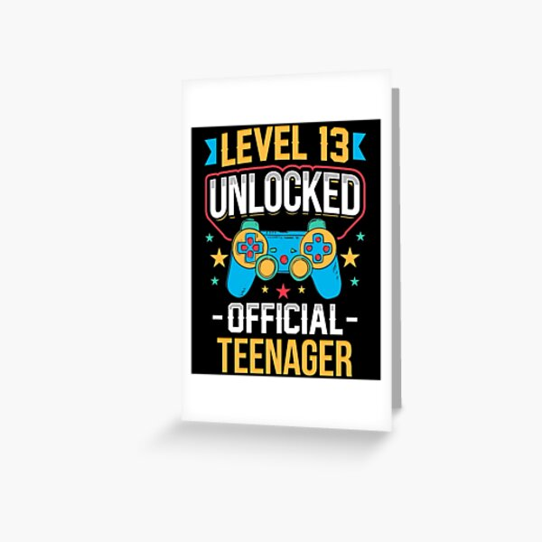 Level 13 Unlocked Official Teenager 13th Birthday Greeting Card