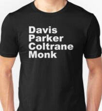 JAZZ PLAYERS NAMES T SHIRT MILES DAVIS MONK VINYL PARKER Unisex T-Shirt