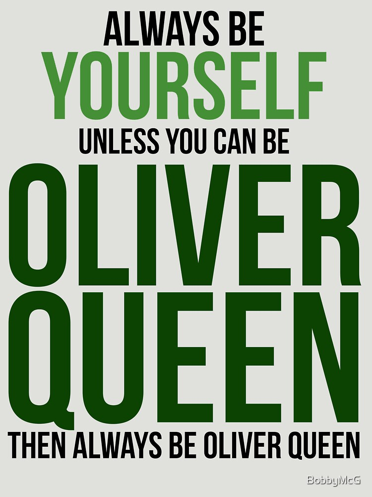 Always Be Oliver Queen | Unisex T-Shirt