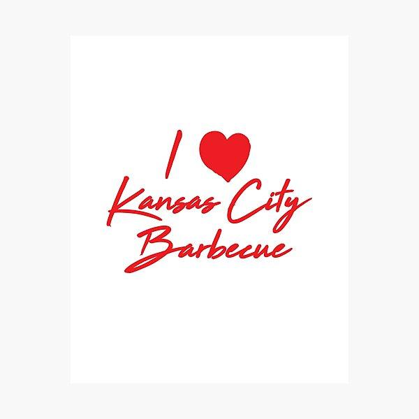 I Love Kansas City Barbecue  Photographic Print
