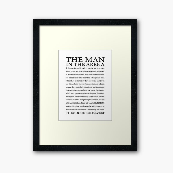 Daring Greatly Quote, Man in the Arena - Motivational Speech - Inspirational Gift for Entrepreneur - New Years Resolutions Framed Art Print