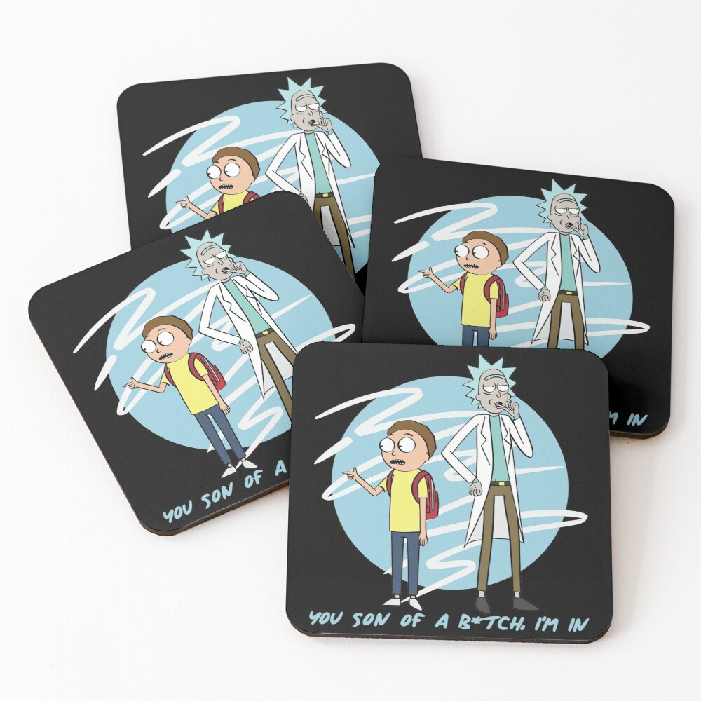 You Son Of A B*tch, I'm In (Rick & Morty) Coasters (Set of 4)
