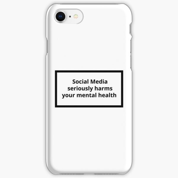 Warning Label - Social Media Seriously Harms Your Mental Health iPhone Snap Case