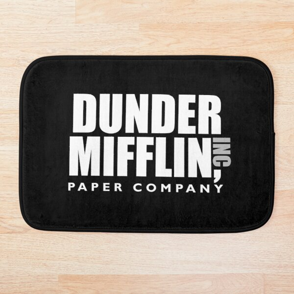 The Dunder Office Mifflin Inc. Design, for Wall Art, Posters, Tshirts, Original Funny Gift Idea, Dwight Best Quote From Bath Mat