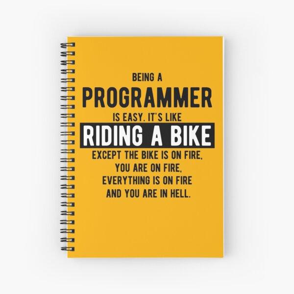 Ser programador es fácil. Es como andar en bicicleta - Divertidos chistes de programación - Color claro Cuaderno de espiral