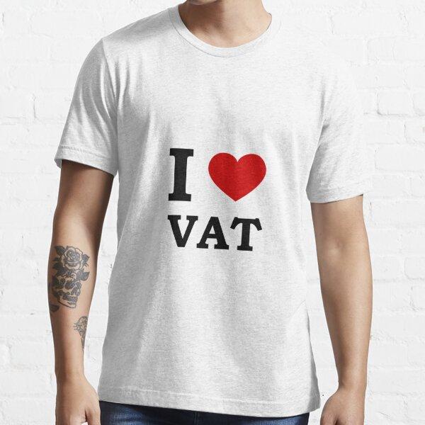 I Love ( Heart ) VAT Essential T-Shirt