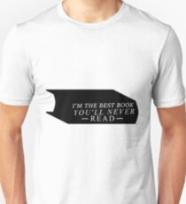 I'm the Best Book You'll Never Read T-Shirt
