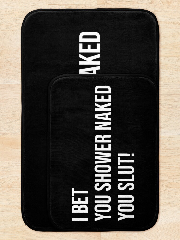 Alternate view of I Bet You Shower Naked - Funny Prank Gift for Roommates  Bath Mat