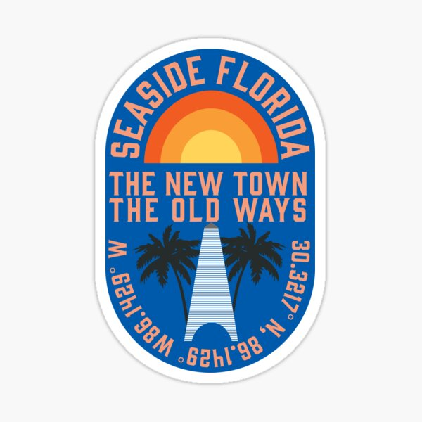 SEASIDE FLORIDA 30A MOTTO STICKER Sticker