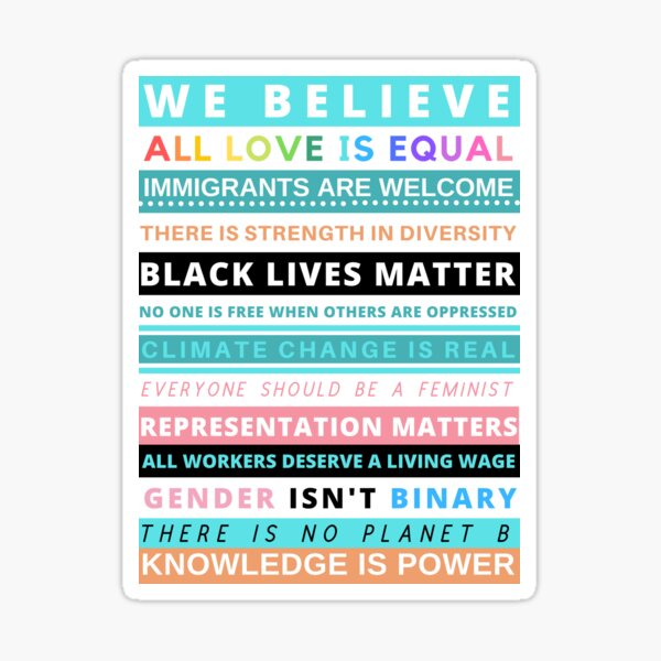 Social Justice We Believe Sticker