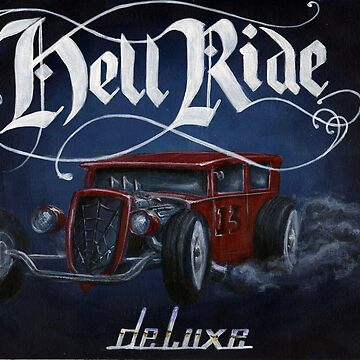 Hell Ride Deluxe by leetwigger