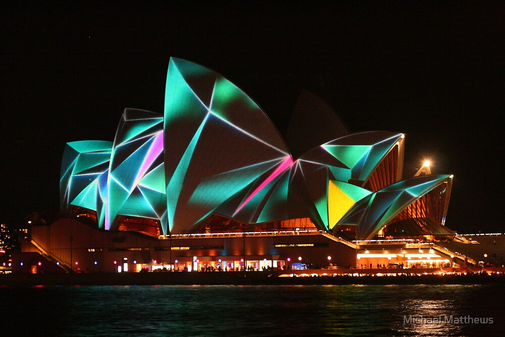 Opera House Vivid lights by Michael Matthews