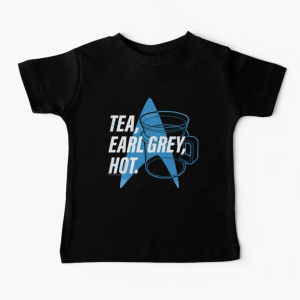 Star Trek Next Generation Tea, Earl Grey , Hot Distressed Poster Baby T-Shirt