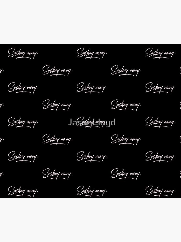 Sashay Away by JasonLloyd