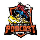 Totally Insensitive Podcast by Insensitive Network