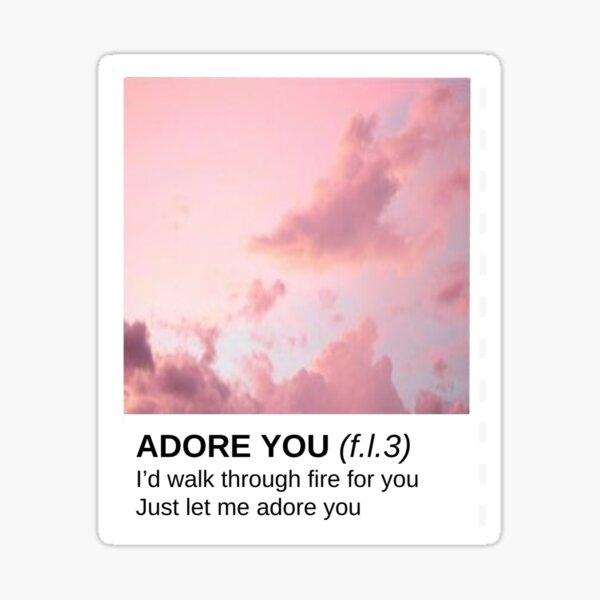 Adore You Sticker