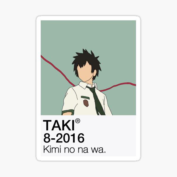 Taki Tachibana - Tu nombre   Kimi no na wa. Pegatina