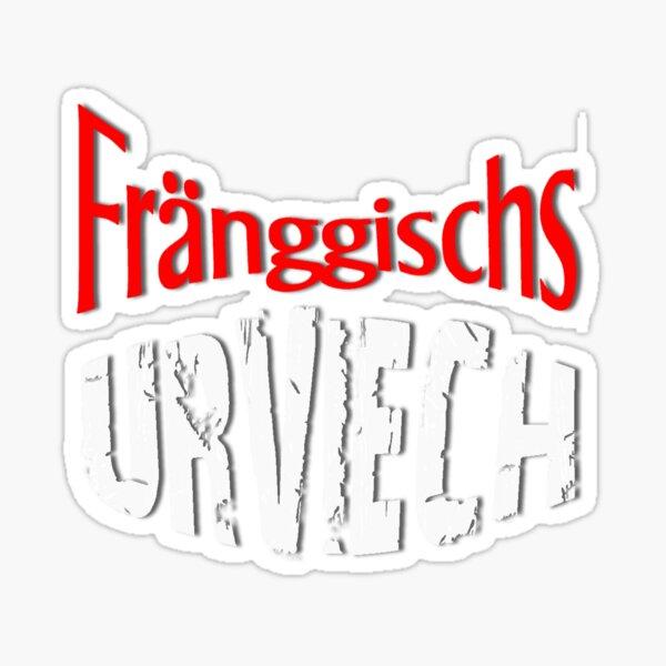 Fräggischs Urviech  - Fränkisches Urviech Sticker
