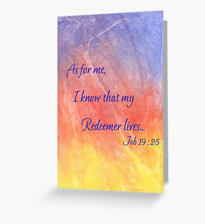 True Hope! Job 19:25 Greeting Card