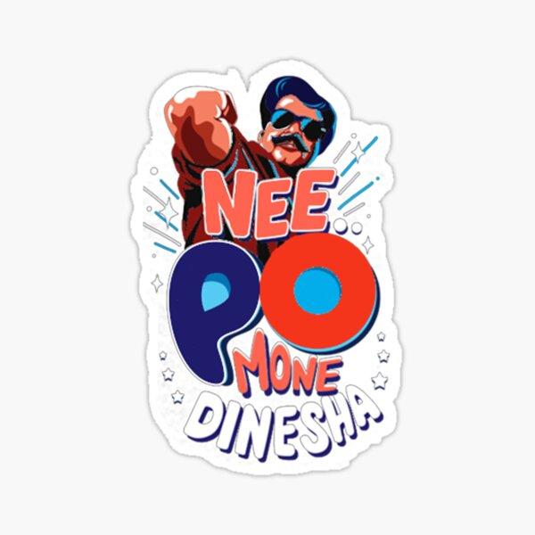 NEE PO MONE DINESHA -PLAIN Sticker