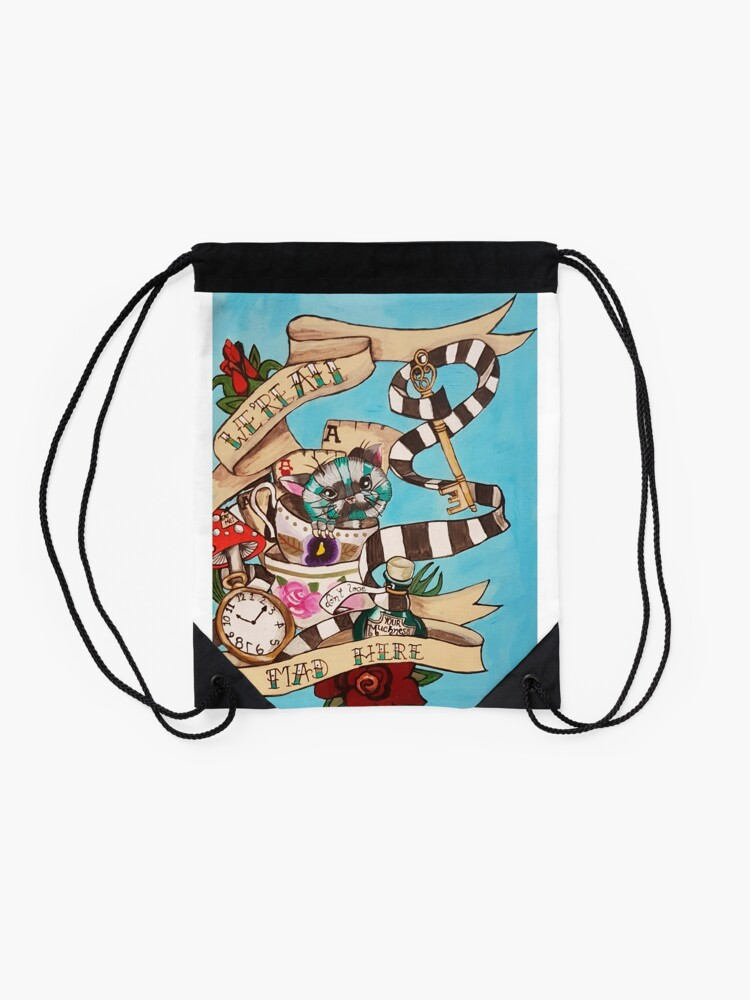 Alternate view of Were All Mad Here (Alice's Adventures in Wonderland) Drawstring Bag